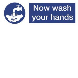 Now wash your hands Sign - 300 x 100mmF90035